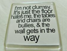 I'm Not Clumsy - It's a Conspiracy Magnet