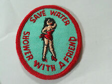 Save Water Shower With a Friend Saying Patch (#4816) *
