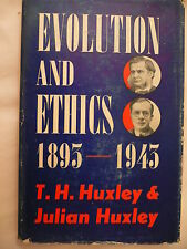 Evolution and Ethics.1893-1943.T.H. & Julian Huxley. 1st Edition with DJ. 1947