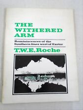 The Withered Arm Reminiscences Southern Lines West of Exeter 1968 Railway Book