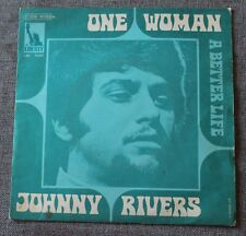 Johnny Rivers, one woman / a better life, SP - 45 tours France