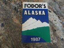 Alaska by Inc. Staff Fodor's Travel Publications (1987, Paperback)