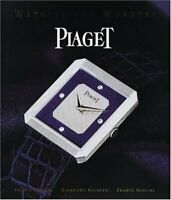 Piaget: Watches and Wonders Since 1874 by Cologni, Franco|Negretti, Giampiero