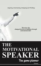 The Motivational Speaker : The Game Planner by Tilawan (2012, Hardcover)