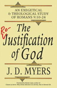 The Re-Justification of God: An Exegetical and Theological Study of Romans
