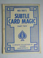 Nick TROST'S Subtle Card Magic Ccl Two Unici Collezione Of Clever Card Effects