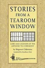 Stories from a Tearoom Window, Chikamatsu, Shigenori, Mori, Toshiko, Very Good,