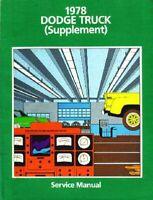 OEM Repair Maintenance Shop Manual Dodge Truck D/W 150-350 Supp To 1977 1978
