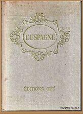 L'ESPAGNE  - Doré Ogrizek 1957 - Guide ODE