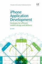 iPhone Application Development: Strategies for efficient mobile design and de...