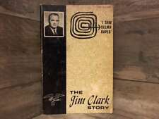 The Jim Clark Story by Clark, James G.