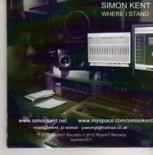 (CN48) Simon Kent, Where I Stand - 2012 DJ CD
