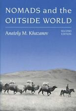 Nomads and the Outside World by Khazanov, Anatoly M.