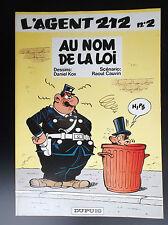 L'agent 212 N° 2 au nom de la loi Kox Cauvin EO 1982 TRES BON ETAT