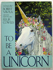 To Be A Unicorn Robert Vavra & Fleur Cowles 1st UK Ed HCDJ 1988  Uncommon VG
