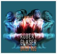 ROBERT GLÄSER - BRICH AUS   CD NEU