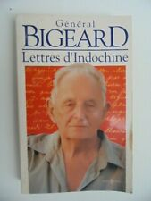 OUVRAGE LETTRES D'INDOCHINE GENERAL BIGEARD DÉDICACÉ / INDOCHINA WAR BOOK 1998