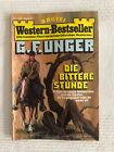 Western-Bestseller - Die bittere Stunde - Nr. 41