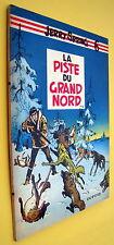 JERRY SPRING LA PISTE DU GRAND NORD EO 1958 JIJE DUPUIS TRES BON ETAT