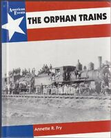 The Orphan Trains (American Events)