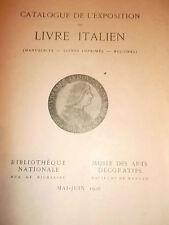 Exposition du Livre Italien - Mai-juin 1926. Catalogue des Manuscrits - Livres i