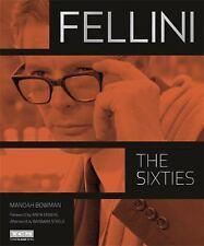 Fellini: The Sixties, oversized hardcover with dust jacket, Manoah Bowman, 2015