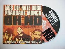 MOS DEF, NATE DOGG & PHAROAHE MONCH : OH NO [ CD SINGLE ] ~ PORT GRATUIT