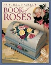 Priscilla Hauser's Book of Roses-ExLibrary