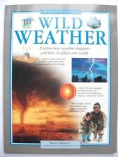 INVESTIGATIONS: Wild Weather-Robin Kerrod, BBC Weather Centre Helen Young