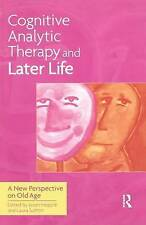 Cognitive Analytic Therapy and Later Life: New Perspective on Old Age by Taylor