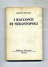Leone Tolstoi # I RACCONTI DI SEBASTOPOLI # Rizzoli Editore 1953