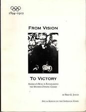 From Vision to Victory America's Role Modern Olympic Games Fred G Jarvis SIGNED