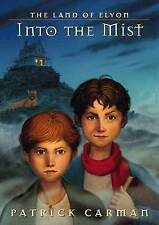 Into the Mist (The Land of Elyon), Patrick Carman, New Book