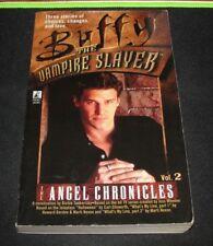 Buffy the Vampire Slayer Angel Chronicles Volume 2 Photo cover 1999 1st ed Pb