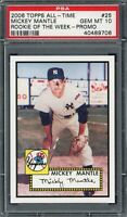 Mickey Mantle 2006 Topps All Time Rookie of the Week Baseball Card #25 PSA 10