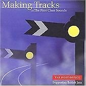 Making Tracks, First Class Sounds, Very Good CD
