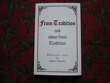 From Tradition and away from Tradition - Poems, 2001 - 2014  by  ANDREW HUNTLEY