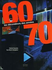 French Decorators of the 60' and 70', 2nd Ed., French book