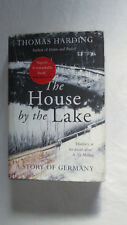 Signiert The House by the Lake von Thomas Harding (2015, Gebundene Ausgabe)