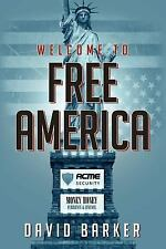 Welcome to Free Americ by David Barker (2011, Paperback)