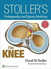 Orthopaedics and Sports Medicine : The Knee by David W. Stoller (2016,...