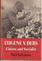Eugene V. Debs: Citizen and Socialist (Working Class in American History) by…