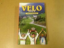 BOEK WIELRENNEN CYCLISME / HARRY VAN DEN BREMT - VELO 2001