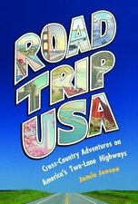 Road Trip USA: Cross-Country Adventures on America's Two-Lane Highways.