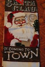 CHRISTMAS 100% Cotton KITCHEN DISH TOWEL SANTA CLAUSE Is Coming to Town
