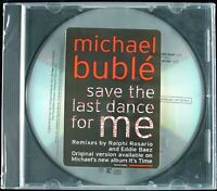 """MICHAEL BUBLE """"SAVE THE LAST DANCE FOR ME"""" 2005 PROMO CD SINGLE 4 TRKS *SEALED*"""