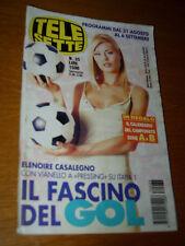 TELESETTE 1997/35=ELENOIRE CASALEGNO PRESSING=CAROLINA MORACE=FRASSICA CABARET=