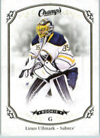 2015-16 Upper Deck Champ's Hockey #178 Linus Ullmark RC Buffalo Sabres
