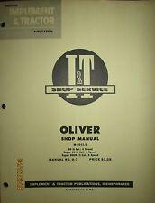 Oliver Tractor Models 99, Super 99, Super 99 Gm Shop Manual I&T No.O-7 1956