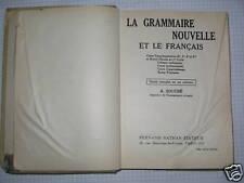 La grammaire nouvelle et le français de A. Souché